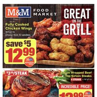 M & M Food Market - Weekly - Great On The Grill Flyer