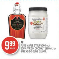 PC Pure Maple Syrup, 100% Virgin Coconut Or Splendido Olive Oil