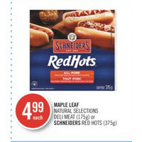 Maple Leaf Natural Selections Deli Meat Or Schneiders Red Hots