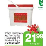 Ontario Homegrown Red Tart Cherries Fresh Chilled And Pitted With Sugar Or With No Sugar  - $21.99