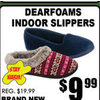 Dearfoams Indoor Slippers - $9.99