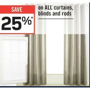 Rona All Curtains, Blinds and Rods - 25% off All Curtains, Blinds and Rods