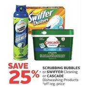 Scrubbing Bubbles or Swifter Cleaning or Cascade Dishwashing Products - 25% off