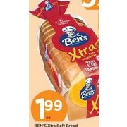 Ben's Xtra Soft Bread  - $1.99