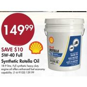 5W-40 Full Synthetic Rotella Oil - $149.99 ($10.00 off)